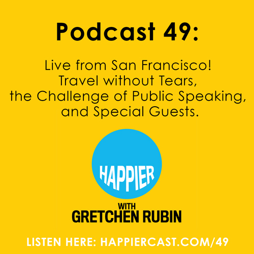 Happier Podcast with Gretchen Rubin #49