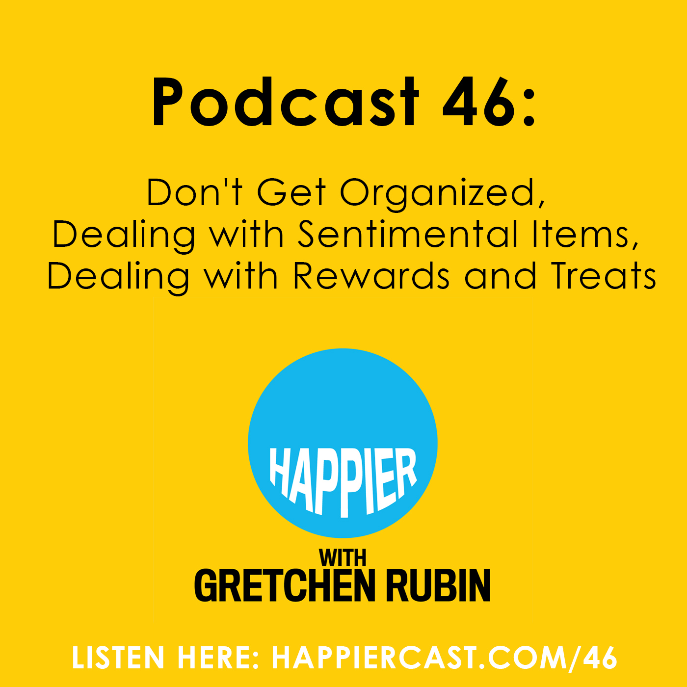 Happier Podcast #46