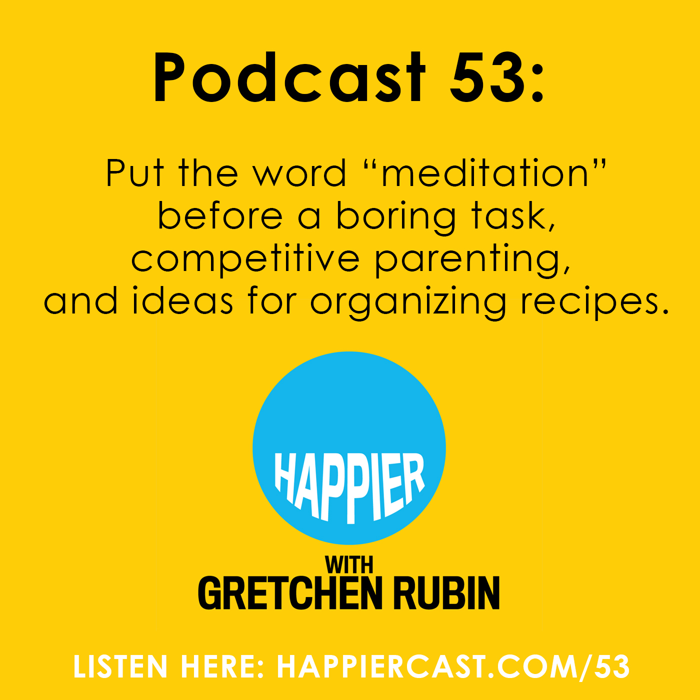 meditation archives gretchen rubin gretchen rubin happier podcast 53