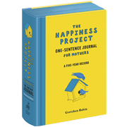 The Happiness Project One-Sentence Journal for Mothers