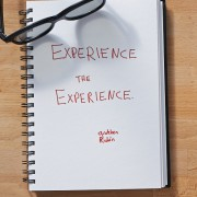 Secret of Adulthood: Experience the Experience.