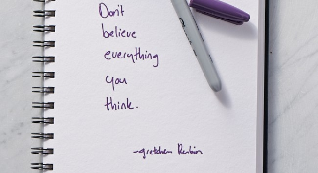 Secret of Adulthood: Don't Believe Everything You Think.