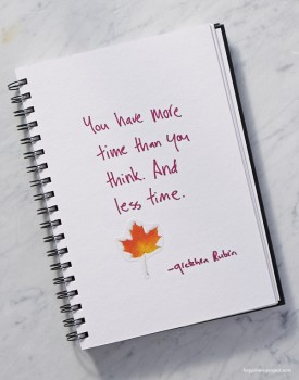 You have more time than you think. And less time.