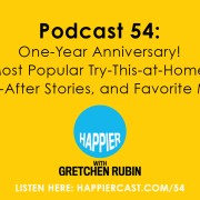 Podcast 54: One-Year Anniversary! Our Most Popular Try-This-at-Home Tips, Before-&-After Stories, and Favorite Moments.