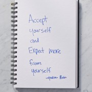 Accept Myself, and Expect More from Myself.
