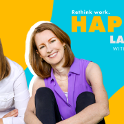 Podcast 184: We Discuss #HappierLaborDay: How to Be Happier in Our Work Lives.